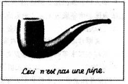 下图是比利时画家马格利特的作品.画面上明明画了一只逼真的烟斗.而画上的法文写的却是 这不是一只烟斗 .当我们面对这幅画的时候.图形与文字共同组成的这幅画又启发我们思考艺术作品与现实对象的关系